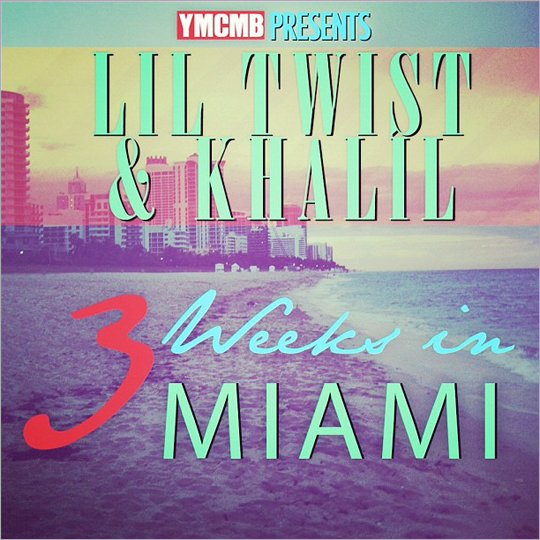 Lil Twist & Khalil 3 Weeks In Miami Mixtape Download