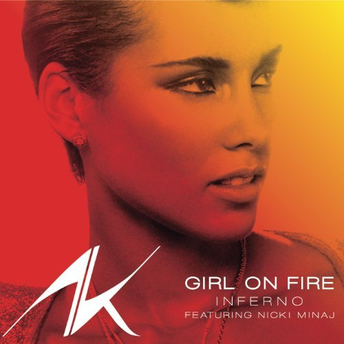 Alicia Keys Girl On Fire Inferno Remix Feat Nicki Minaj