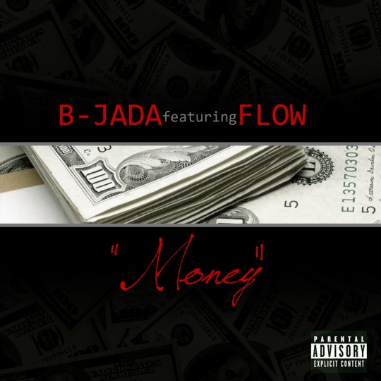 B-Jada Money Feat Flow