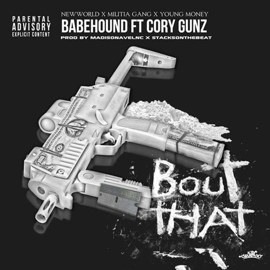 BabeHound Bout That Feat Cory Gunz