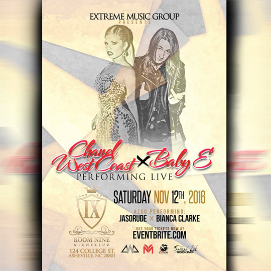 Baby E & Chanel West Coast To Perform Live At Room Nine Nightclub In Asheville North Carolina