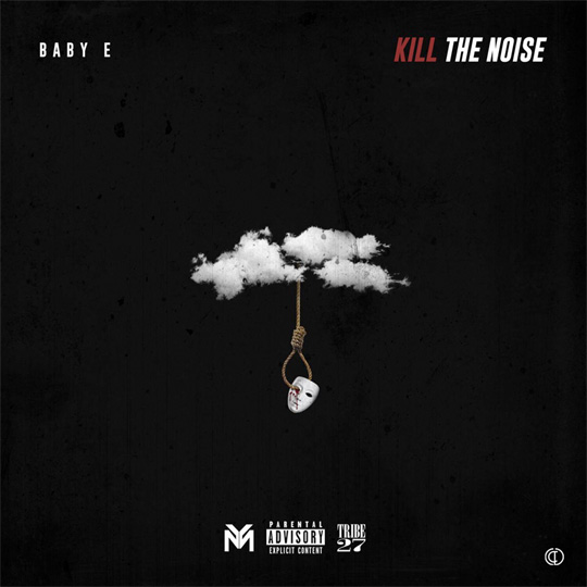 Baby E Postpones His Kill The Noise Project, Reveals Artwork