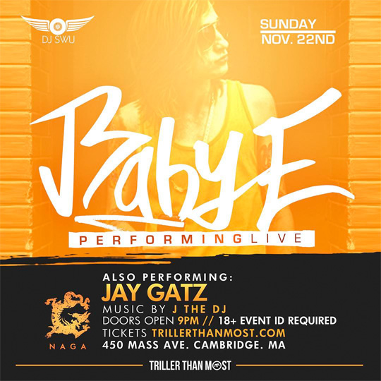 Baby E To Perform Live At NAGA Nightclub In Massachusetts