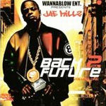 Jae Millz Back 2 Tha Future Vol 1 Mixtape