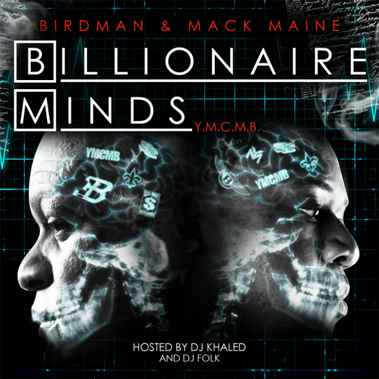 Birdman &amp; Mack Maine Billionaire Minds Mixtape Download