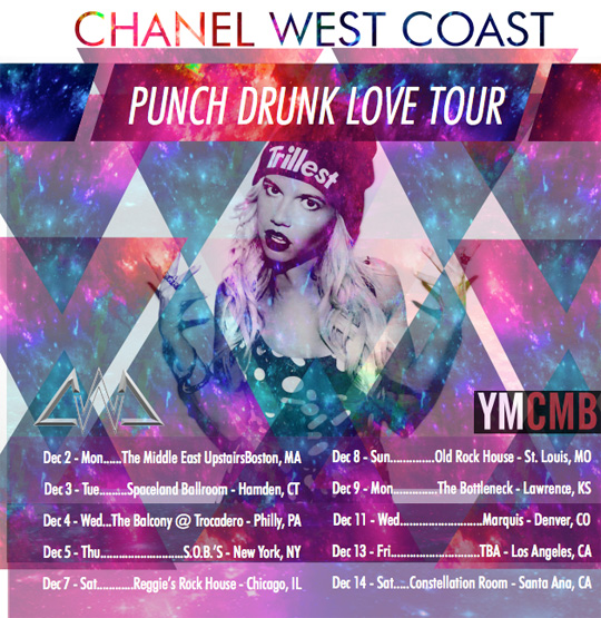 Chanel West Coast Announces Dates For Her Punch Drunk Love Tour