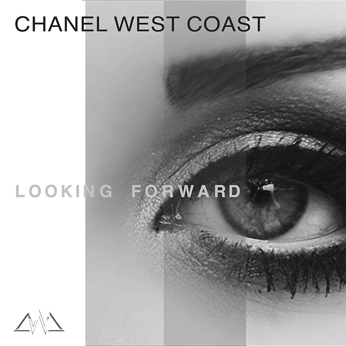 Chanel West Coast Looking Forward