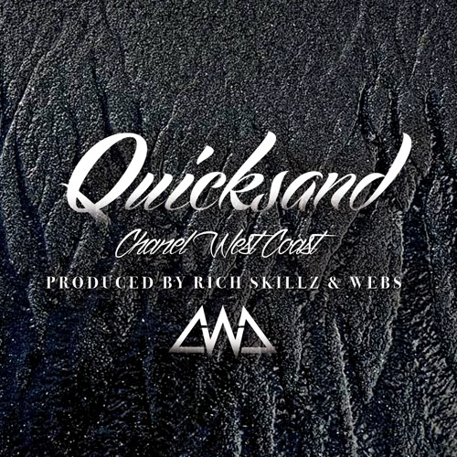 Chanel West Coast Quicksand