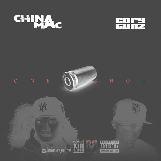 China Mac One Shot Feat Cory Gunz
