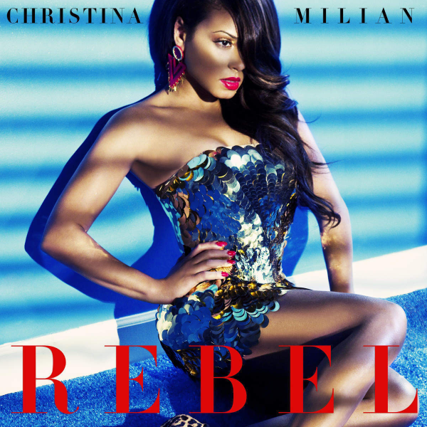 Christina Milian Rebel
