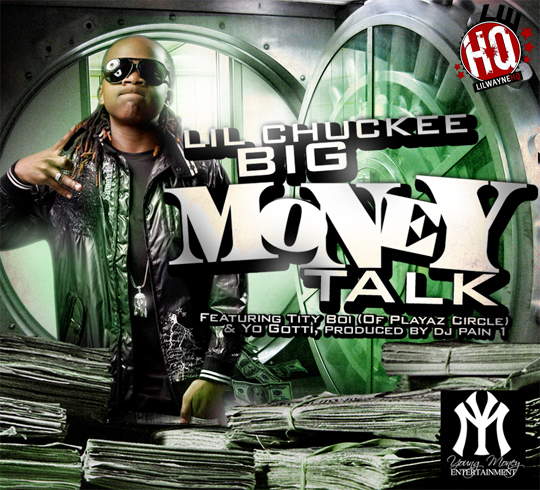 Lil Chuckee Big Money Talk Feat Tity Boi & Yo Gotti