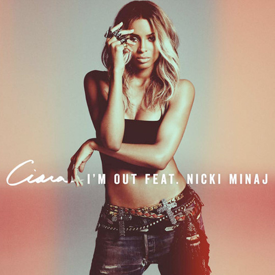 Ciara Im Out Feat Nicki Minaj