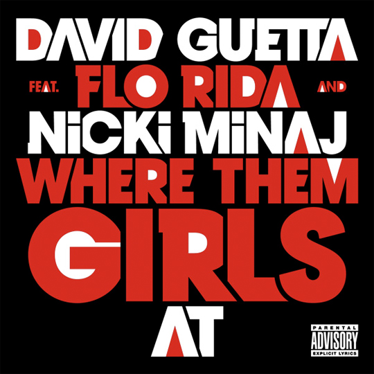 David Guetta Where Them Girls At Feat Nicki Minaj &#038; Flo Rida Mastered