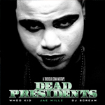 Jae Millz Dead Presidents Mixtape