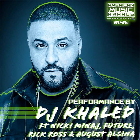 DJ Khaled, Nicki Minaj, Future, August Alsina & Rick Ross To Perform Do You Mind At The 2016 AMAs