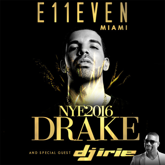Drake To Bring In The New Year By Attending E11EVEN Nightclub In Miami