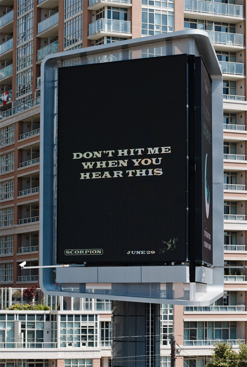Drake Hints At Double Album & Pusha T Response Song With Scorpion Billboards In Toronto