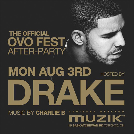 bc03fb0be Drake To Host OVO Fest After-Party At Muzik Nightclub In Toronto ...