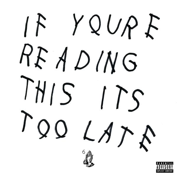 Drake If Youre Reading This Its Too Late Project Goes Platinum Off Sales