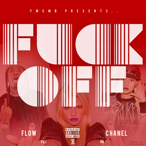 Flow Fuck Off Feat Chanel West Coast