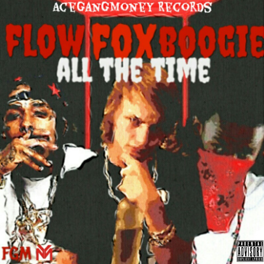 FOX All The Time Feat Flow & Slim Boogie