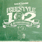 Mack Maine Freestyle 102 Mixtape