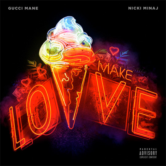 Gucci Mane Make Love Feat Nicki Minaj