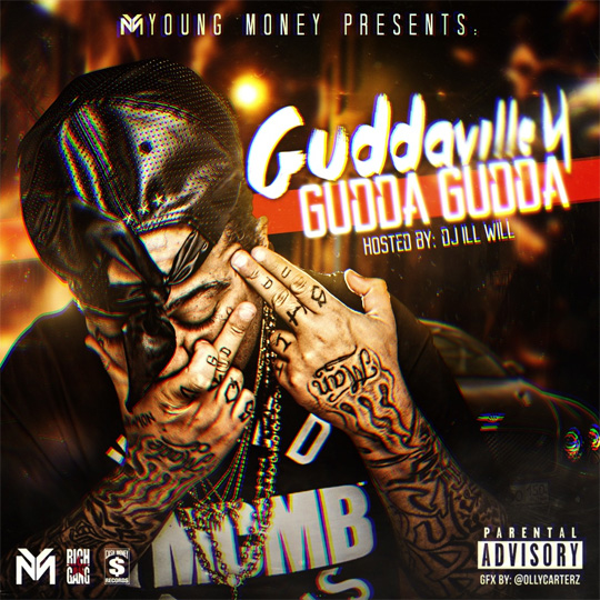Official Artwork For Gudda Gudda Guddaville 4 Mixtape