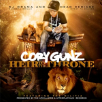 Cory Gunz & DJ Drama Heir To The Throne Mixtape