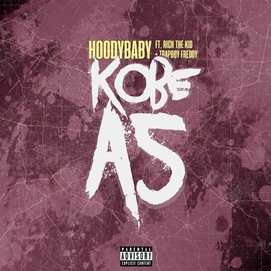 HoodyBaby Kobe A5 Feat Rich The Kid & TrapBoy Freddy