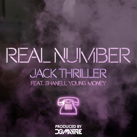Jack Thriller Real Number Feat Shanell