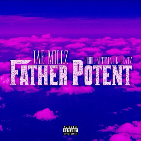 Jae Millz Father Potent