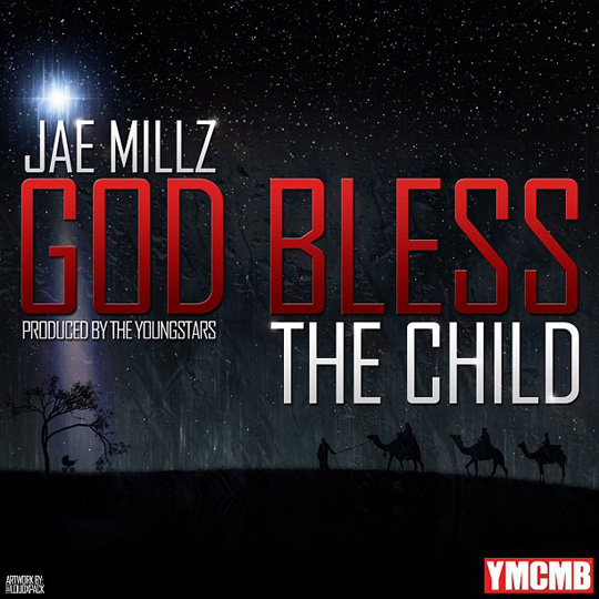 Jae Millz God Bless The Child