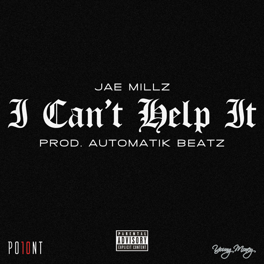 Jae Millz I Cant Help It