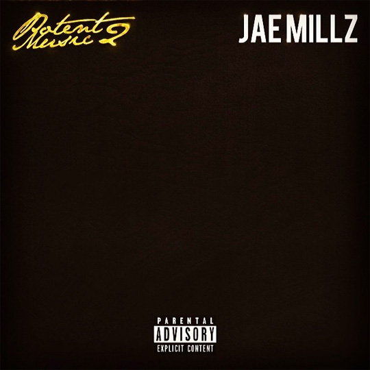 Artwork & Release Date For Jae Millz Potent Music 2 Mixtape