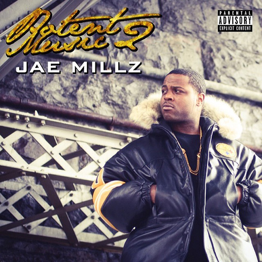 Artwork & Release Date For Jae Millz Potent Music 2 Project