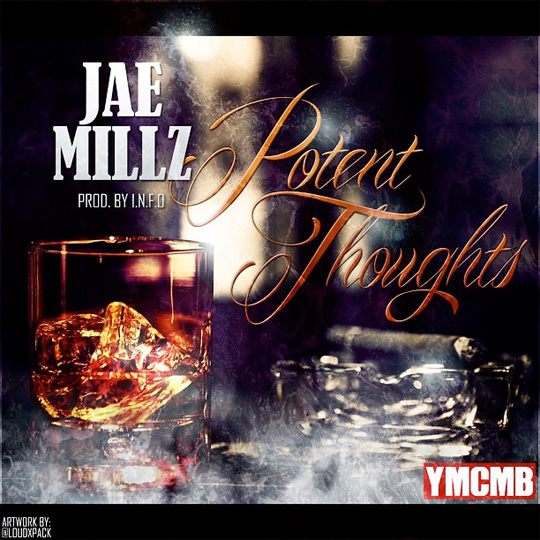 Jae Millz Potent Thoughts