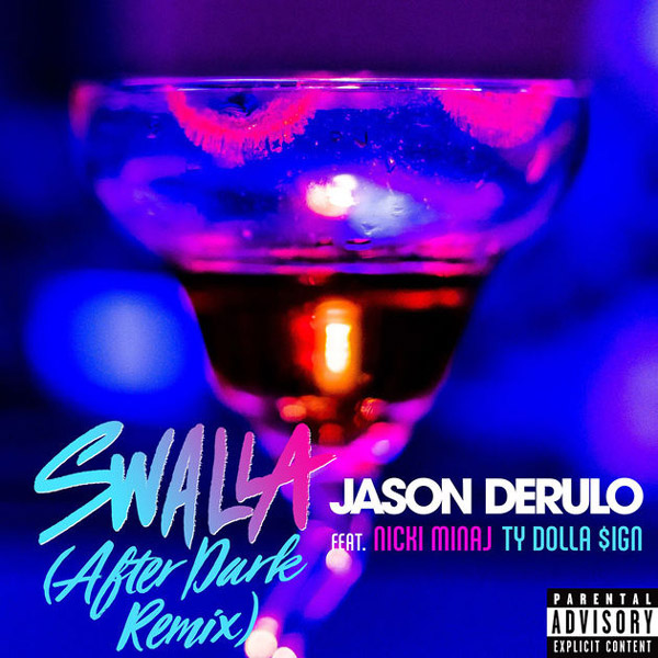 Jason Derulo Swalla After Dark Remix Feat Nicki Minaj & Ty Dolla Sign
