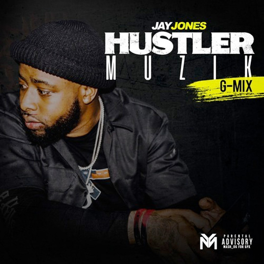Jay Jones Hustler Musik G-Mix