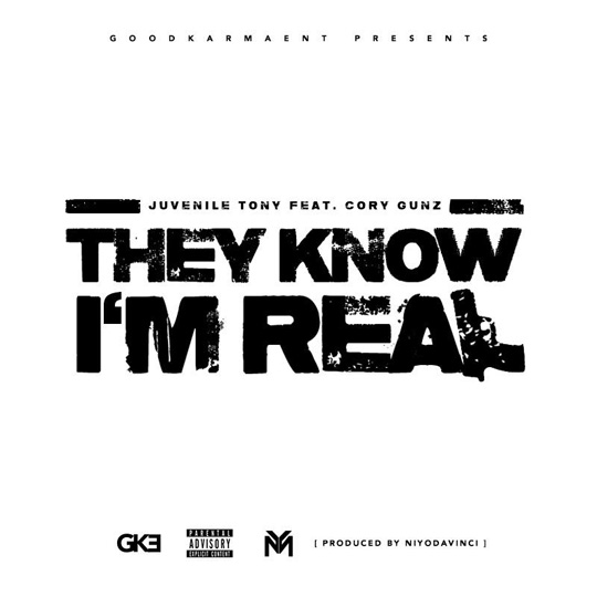 Juvenile Tony Announces They Know Im Real Single Featuring Cory Gunz