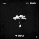 Baby E Kill The Noise Mixtape