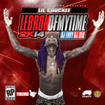 Lil Chuckee LeBron Of My Time Mixtape