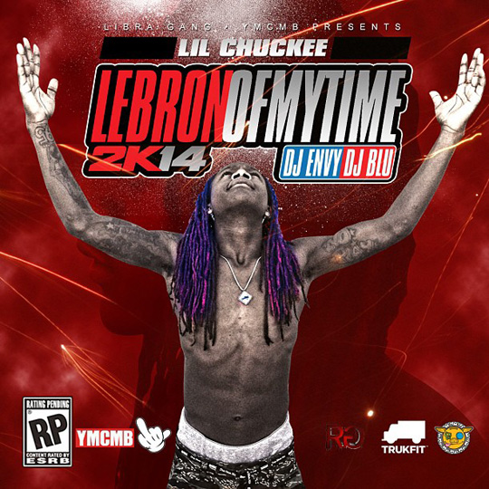 Artwork For Lil Chuckee LeBron Of My Time Mixtape