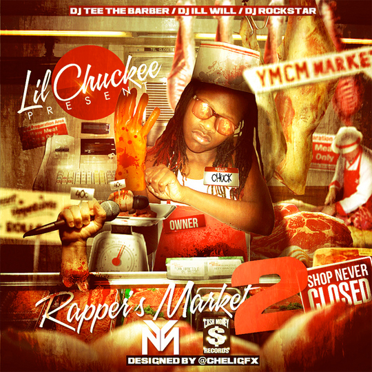 Lil Chuckee Rappers Market 2 Shop Never Closed Official Front Cover