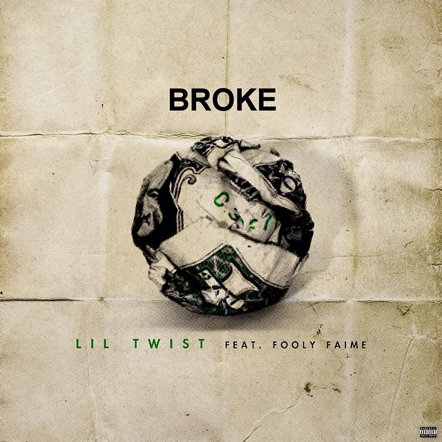 Lil Twist Broke Feat Fooly Faime