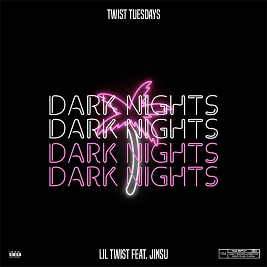 Lil Twist Dark Nights Feat Jinsu