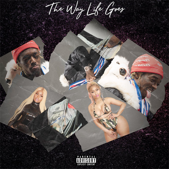 Lil Uzi Vert The Way Life Goes Remix Feat Nicki Minaj