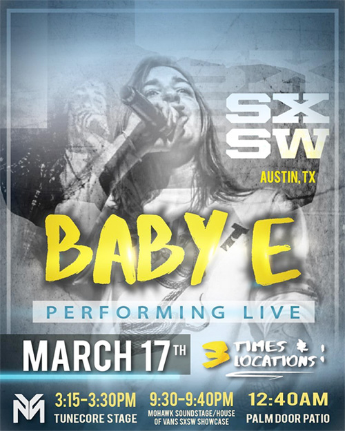 Locations & Times Revealed For Baby E Live Performances At SXSW 2016 In Austin Texas