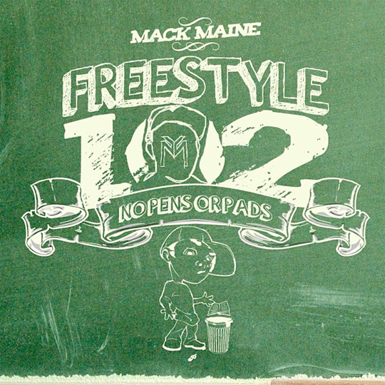 Official Artwork For Mack Maine Freestyle 102 No Pens No Pads Mixtape