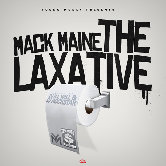 Mack Maine The Laxative - Mixtape Download